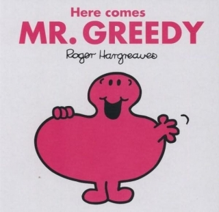 Knížka HERE COMES MR. GREEDY by  ROGER Hargreaves