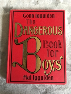 Krásná encyklopedie pro kluky THE DANGEROUS BOOK FOR BOYS